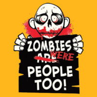Zombies Were People - Adult Fan Favorite T Design