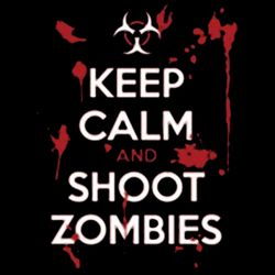 Keep Calm and Shoot Zombies Thumbnail